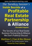 Inside Secrets of a Profitable Real Estate Partnership & Alliance