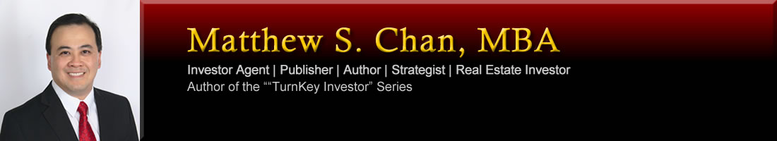 Matthew Chan: Investor Agent, Publisher/Author, Real Estate Investor