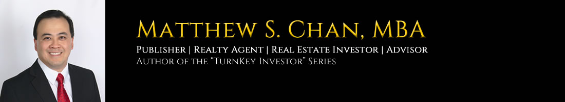 Matthew Chan: Realty Agent, Publisher/Author, Real Estate Investor